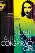 Cover-Bild zu Alderson, Sarah: Conspiracy Girl (eBook)