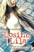 Cover-Bild zu Alderson, Sarah: Losing Lila (eBook)