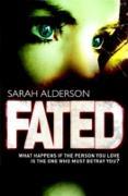 Cover-Bild zu Alderson, Sarah: Fated (eBook)
