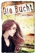 Cover-Bild zu Alderson, Sarah: Die Bucht (eBook)