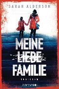 Cover-Bild zu Alderson, Sarah: Meine liebe Familie (eBook)