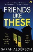 Cover-Bild zu Alderson, Sarah: Friends Like These (eBook)