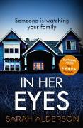Cover-Bild zu Alderson, Sarah: In Her Eyes (eBook)