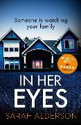Cover-Bild zu Alderson, Sarah: In Her Eyes