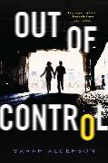 Cover-Bild zu Alderson, Sarah: Out of Control