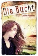 Cover-Bild zu Alderson, Sarah: Die Bucht