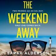 Cover-Bild zu Alderson, Sarah: The Weekend Away