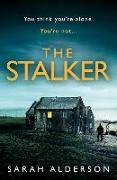 Cover-Bild zu Alderson, Sarah: The Stalker