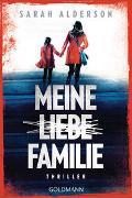 Cover-Bild zu Alderson, Sarah: Meine liebe Familie