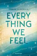 Cover-Bild zu Alderson, Sarah: Everything We Feel