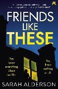 Cover-Bild zu Alderson, Sarah: Friends Like These