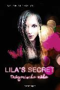 Cover-Bild zu Alderson, Sarah: Lila's Secret, Band 1: Trügerische Nähe (eBook)