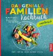 Cover-Bild zu Das geniale Familienkochbuch vegetarisch von Gätjen, Edith