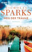 Cover-Bild zu Sparks, Nicholas: Weg der Träume