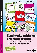 Cover-Bild zu Kunstwerke entdecken und nachgestalten von Bott, Sabine