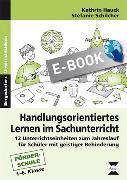 Cover-Bild zu Handlungsorientiertes Lernen im Sachunterricht (eBook) von Schilcher, Stefanie