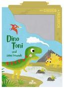 Cover-Bild zu Mein Zaubermalbuch - Dino Toni und seine Freunde von Dreier-Brückner, Anja