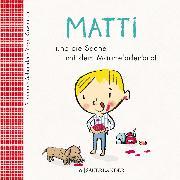 Cover-Bild zu Matti und die Sache mit dem Marmeladenbrot von Schneider, Stephanie