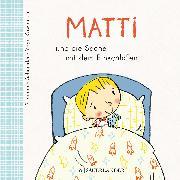 Cover-Bild zu Matti und die Sache mit dem Einschlafen von Schneider, Stephanie