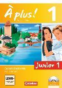 Cover-Bild zu À plus! Junior 1. Nouvelle édition. Carnet d'activités von Mann-Grabowski, Catherine