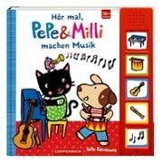 Cover-Bild zu Hör mal, PePe & Milli machen Musik von Kawamura, Yayo (Illustr.)