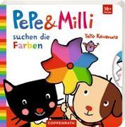 Cover-Bild zu Pepe & Milli suchen die Farben von Kawamura, Yayo (Illustr.)