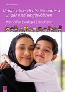 Cover-Bild zu Kinder ohne Deutschkenntnisse in der Kita eingewöhnen von Wilkening, Nina