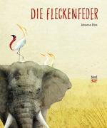 Cover-Bild zu Ries, Johanna: Die Fleckenfeder