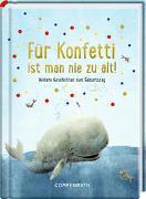 Cover-Bild zu Ries, Johanna (Illustr.): Für Konfetti ist man nie zu alt!