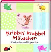 Cover-Bild zu Ries, Johanna (Illustr.): Kribbel krabbel Mäuschen