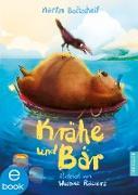 Cover-Bild zu Krähe und Bär (eBook) von Baltscheit, Martin