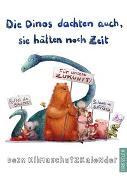 Cover-Bild zu Die Dinos dachten auch, sie hätten noch Zeit von Jakobs, Günther (Illustr.)