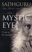 Cover-Bild zu , Sadhguru: The Mystic Eye