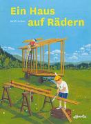Cover-Bild zu Gruber, Wolf J.: Ein Haus auf Rädern