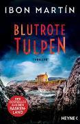 Cover-Bild zu Martín, Ibon: Blutrote Tulpen
