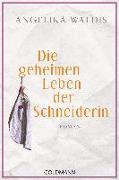 Cover-Bild zu Die geheimen Leben der Schneiderin von Waldis, Angelika