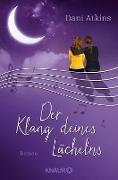 Cover-Bild zu Der Klang deines Lächelns (eBook) von Atkins, Dani