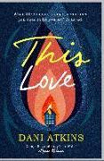 Cover-Bild zu This Love von Atkins, Dani