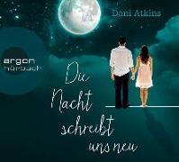 Cover-Bild zu Die Nacht schreibt uns neu von Atkins, Dani