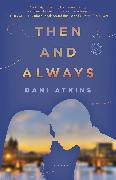Cover-Bild zu Then and Always von Atkins, Dani