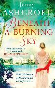 Cover-Bild zu Ashcroft, Jenny: Beneath a Burning Sky