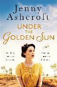 Cover-Bild zu Ashcroft, Jenny: Under The Golden Sun