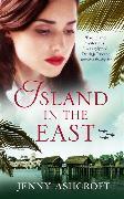 Cover-Bild zu Ashcroft, Jenny: Island in the East