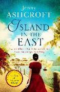 Cover-Bild zu Ashcroft, Jenny: Island in the East (eBook)