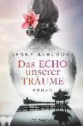 Cover-Bild zu Ashcroft, Jenny: Das Echo unserer Träume
