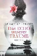Cover-Bild zu Ashcroft, Jenny: Das Echo unserer Träume (eBook)