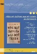 Cover-Bild zu »Was wir dachten, was wir taten« im Unterricht von Schallmayer, Peter