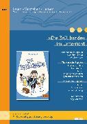 Cover-Bild zu »Die Brüllbande« im Unterricht von Schirmer, Anja