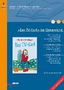 Cover-Bild zu »Der TV-Karl« im Unterricht von Emmerling, Nadine
