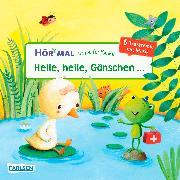 Cover-Bild zu Hör mal: Verse für Kleine: Heile, heile, Gänschen von diverse,